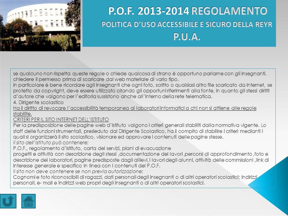 P.O.F. 2013-2014 REGOLAMENTO POLITICA D'USO ACCESSIBILE E SICURO DELLA REYR P.U.A.