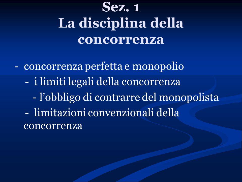 Sez. 1 La disciplina della concorrenza