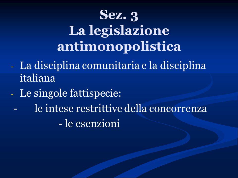 Sez. 3 La legislazione antimonopolistica