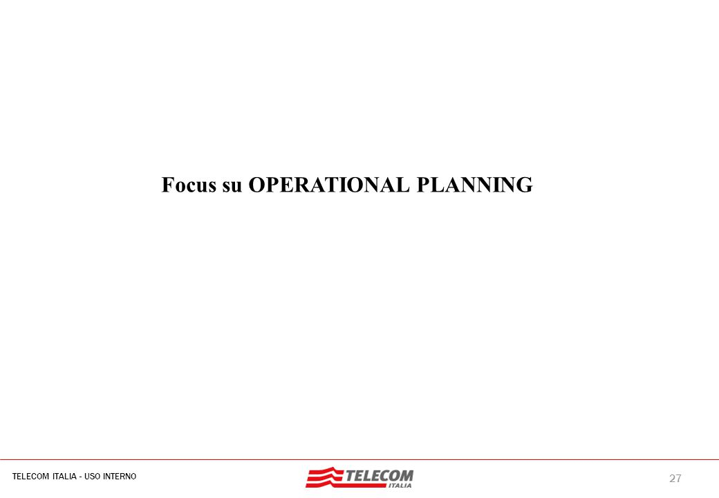 Operational Planning : driver del riassetto