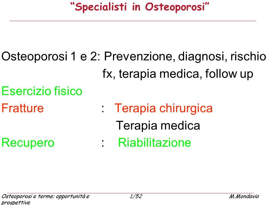 Specialisti in Osteoporosi
