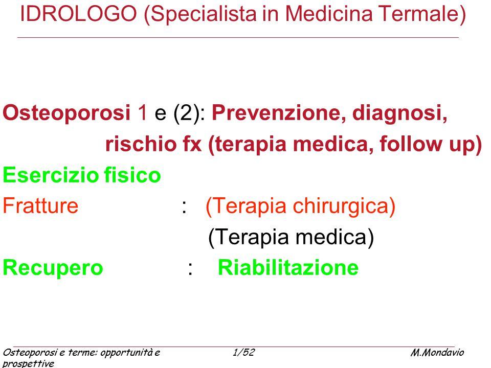 IDROLOGO (Specialista in Medicina Termale)