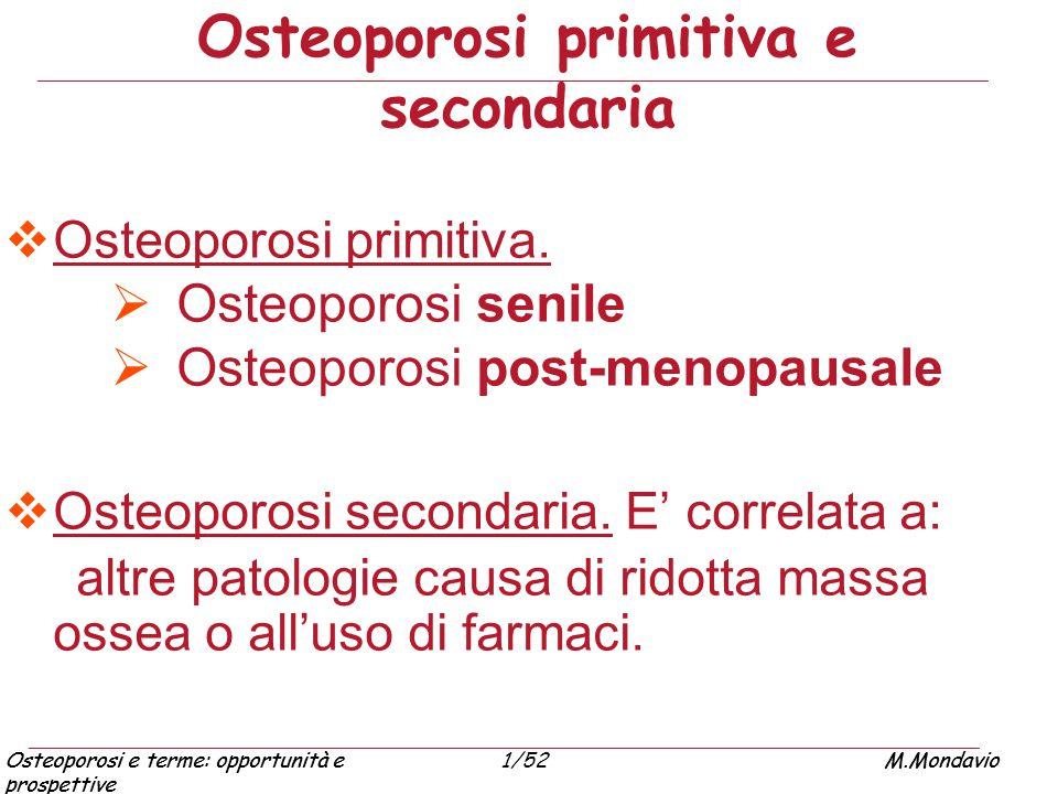 Osteoporosi primitiva e secondaria