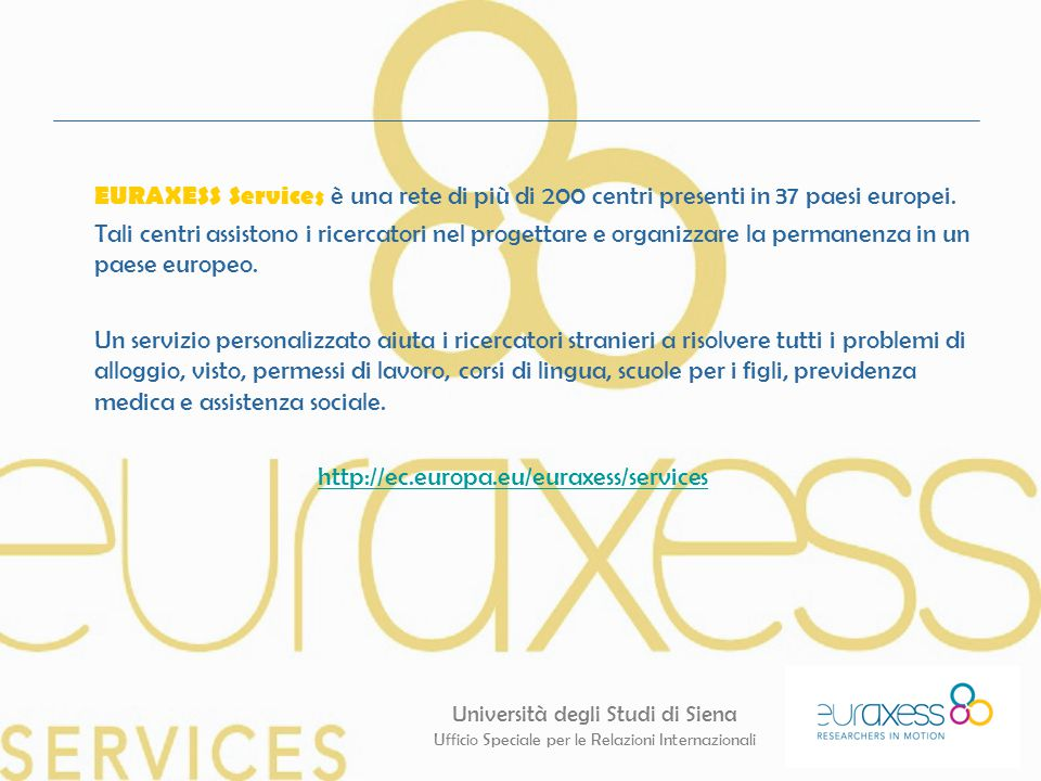 EURAXESS Services è una rete di più di 200 centri presenti in 37 paesi europei.