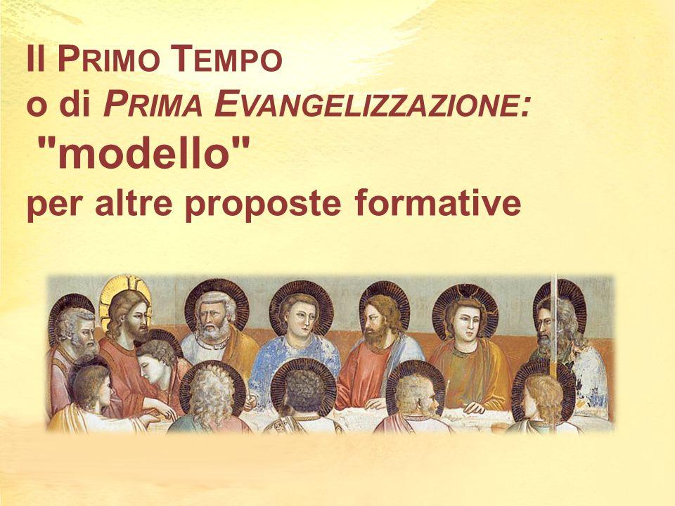 Il Primo Tempo o di Prima Evangelizzazione: modello per altre proposte formative