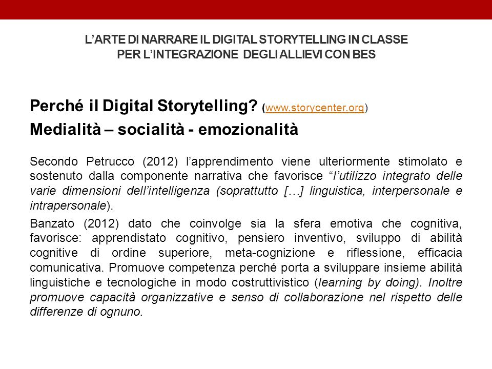 Perché il Digital Storytelling (www.storycenter.org)