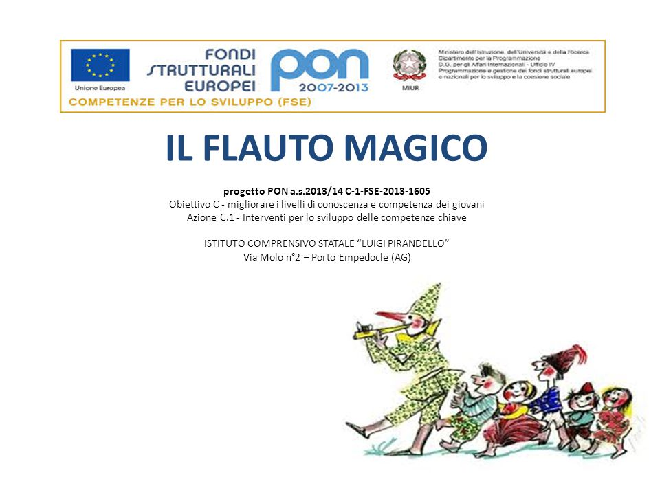 IL FLAUTO MAGICO progetto PON a. s