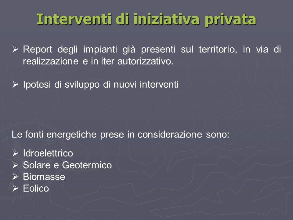Interventi di iniziativa privata