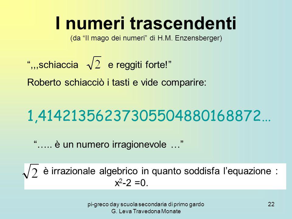 I numeri trascendenti (da Il mago dei numeri di H.M. Enzensberger)