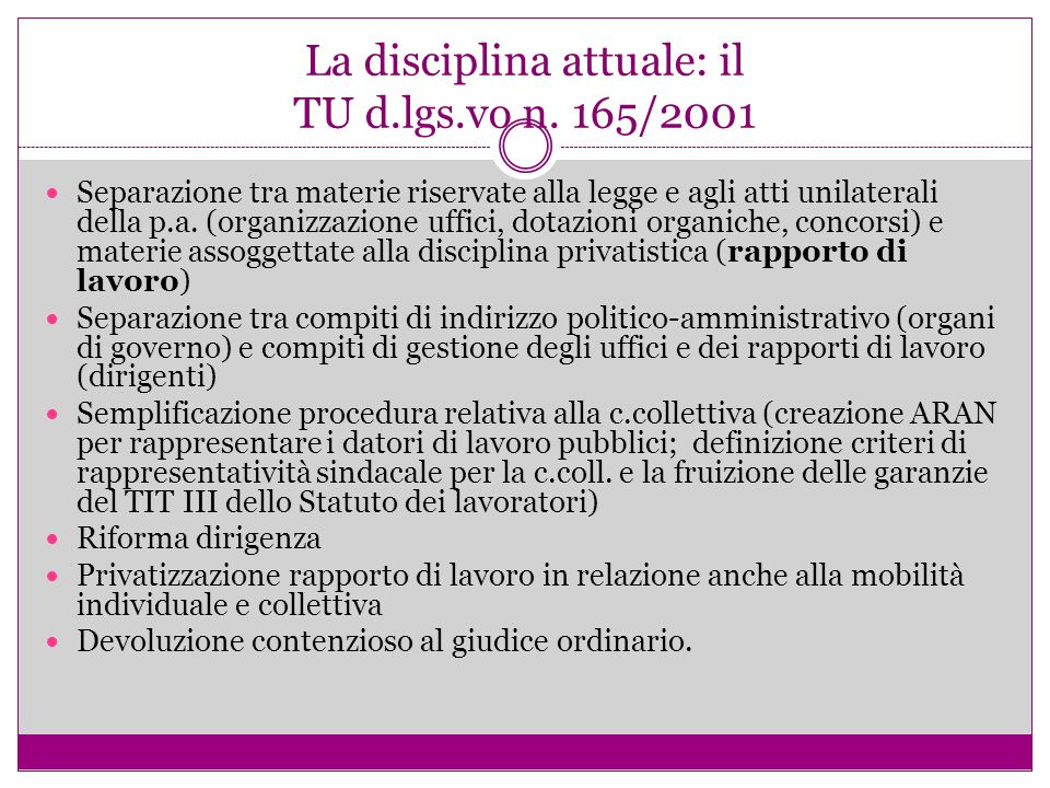 La disciplina attuale: il TU d.lgs.vo n. 165/2001