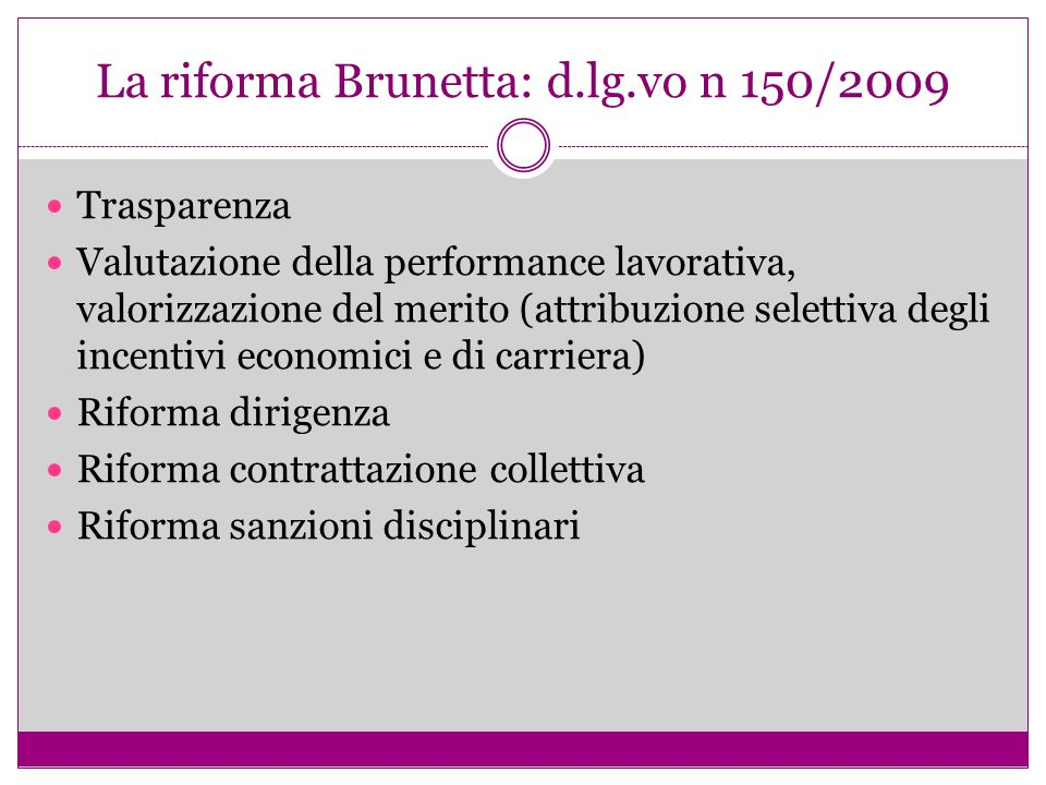 La riforma Brunetta: d.lg.vo n 150/2009