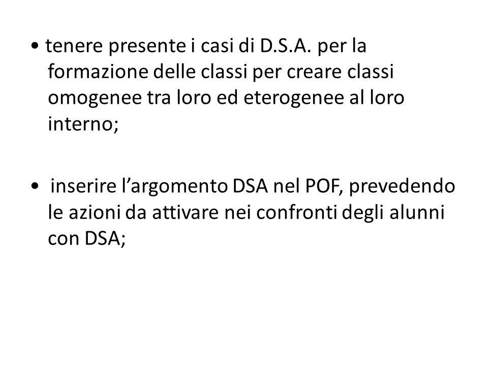 • tenere presente i casi di D. S. A