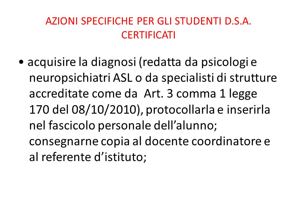 AZIONI SPECIFICHE PER GLI STUDENTI D.S.A. CERTIFICATI