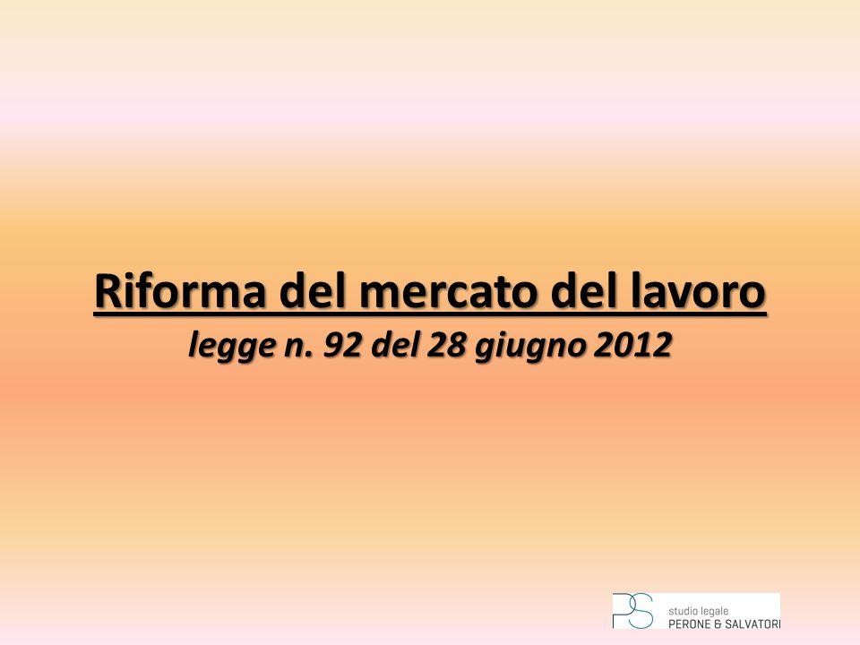 Riforma del mercato del lavoro legge n. 92 del 28 giugno 2012