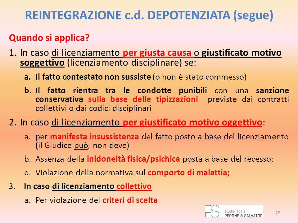 REINTEGRAZIONE c.d. DEPOTENZIATA (segue)