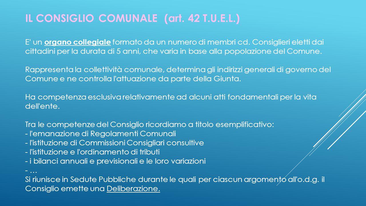 IL CONSIGLIO COMUNALE (art. 42 T.U.E.L.)