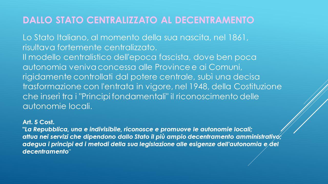 DALLO STATO CENTRALIZZATO AL DECENTRAMENTO