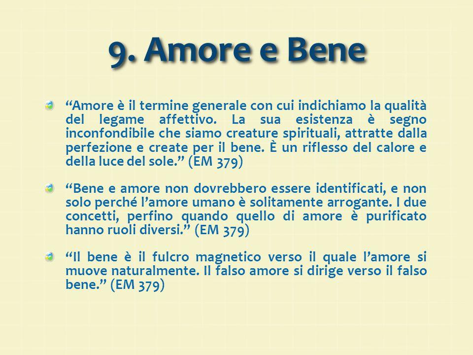 9. Amore e Bene