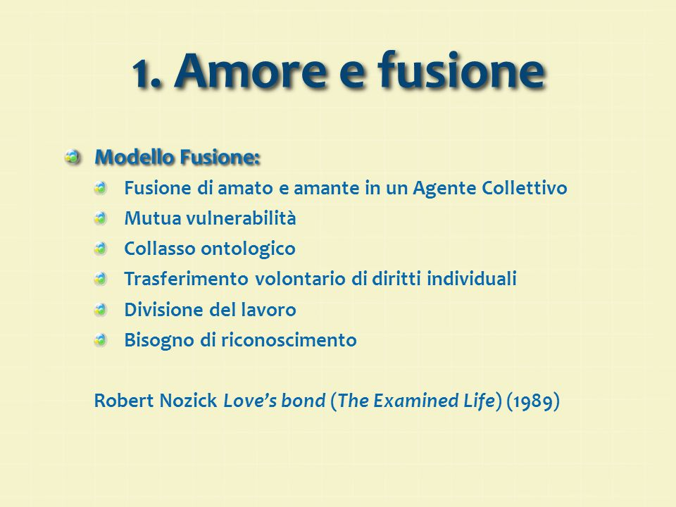 1. Amore e fusione Modello Fusione: