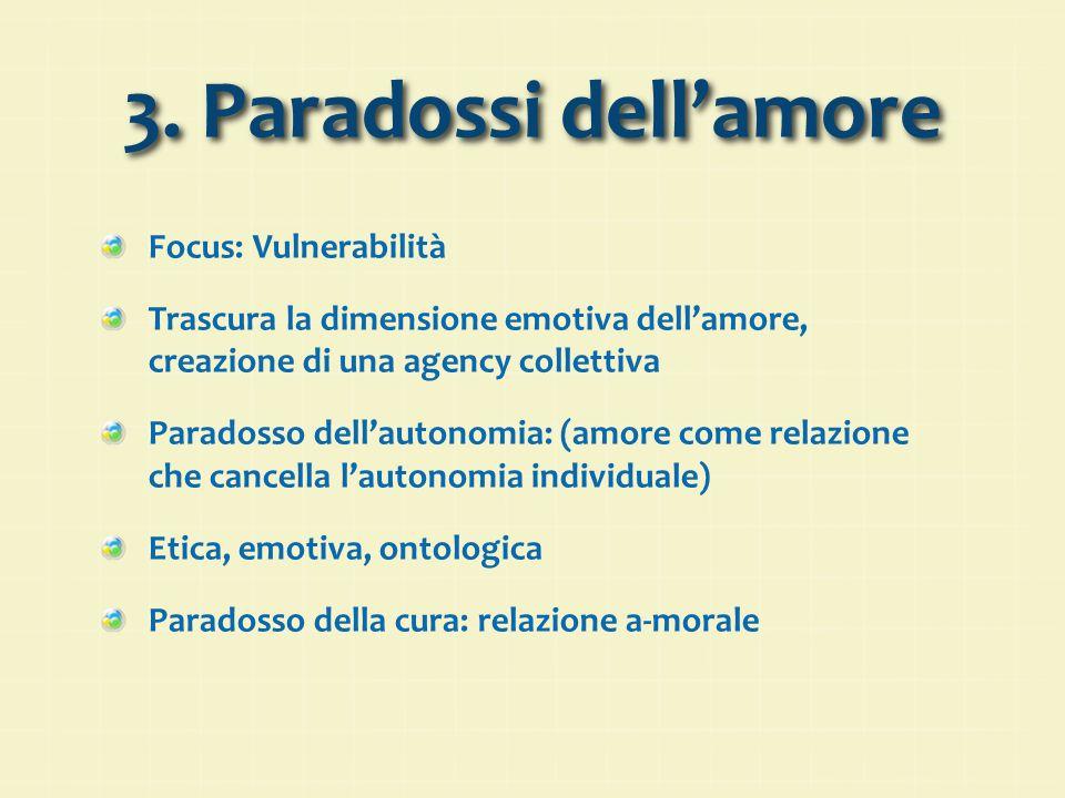 3. Paradossi dell'amore Focus: Vulnerabilità