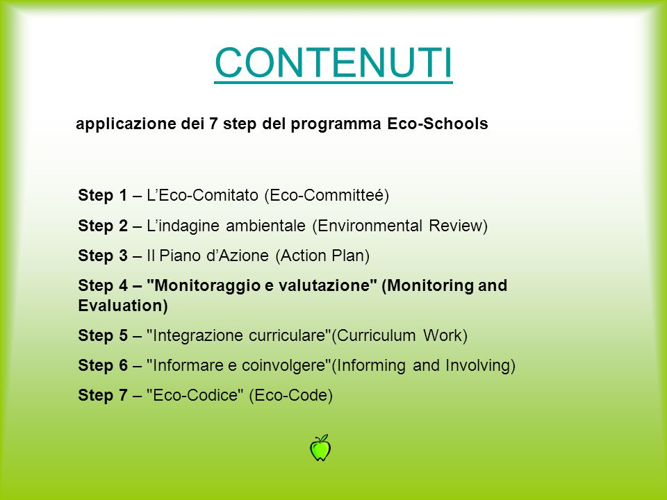 CONTENUTI applicazione dei 7 step del programma Eco-Schools