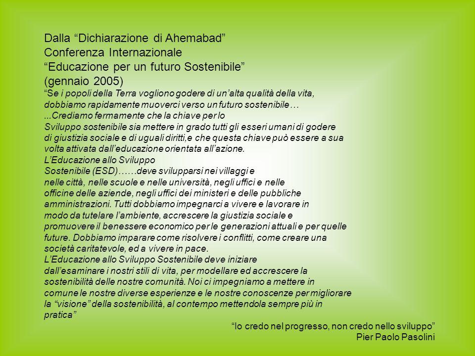Dalla Dichiarazione di Ahemabad Conferenza Internazionale
