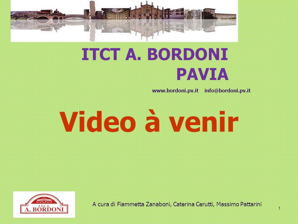 Video à venir ITCT A. BORDONI PAVIA