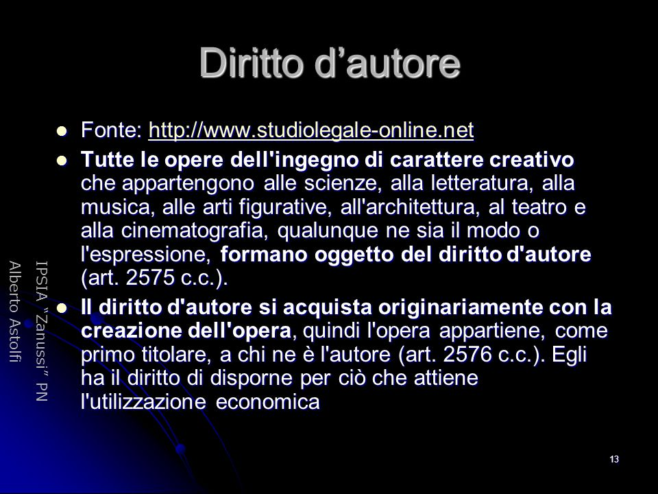 Diritto d'autore Fonte: http://www.studiolegale-online.net