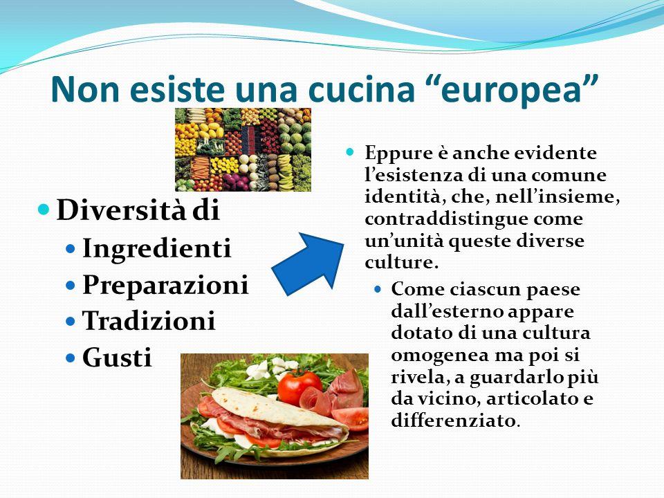 Non esiste una cucina europea