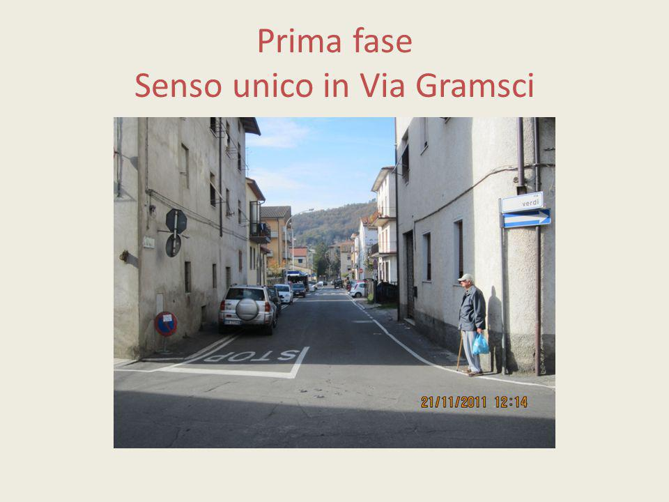 Prima fase Senso unico in Via Gramsci