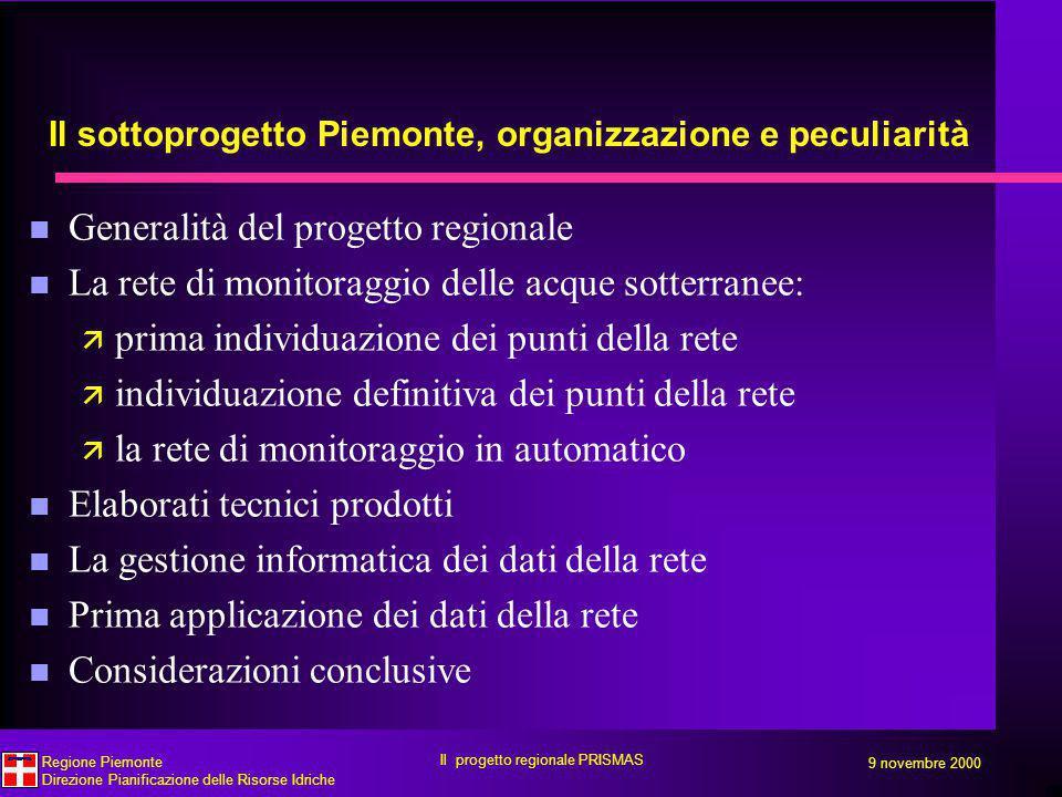 Il sottoprogetto Piemonte, organizzazione e peculiarità