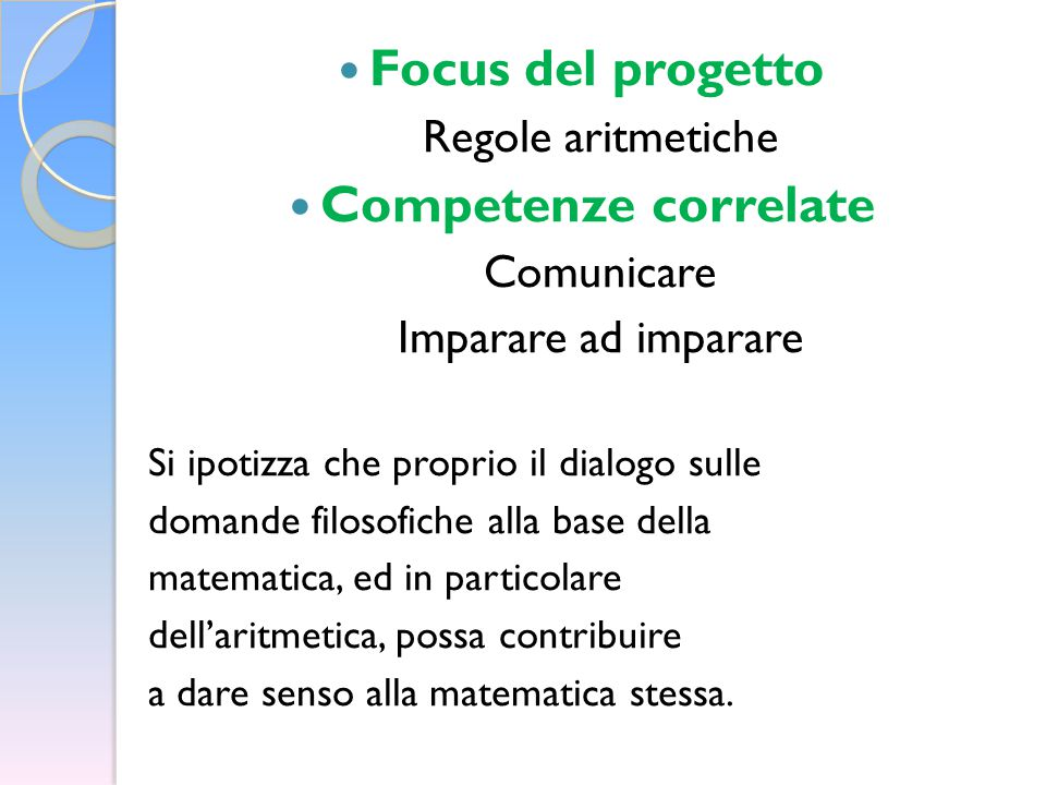 Focus del progetto Competenze correlate