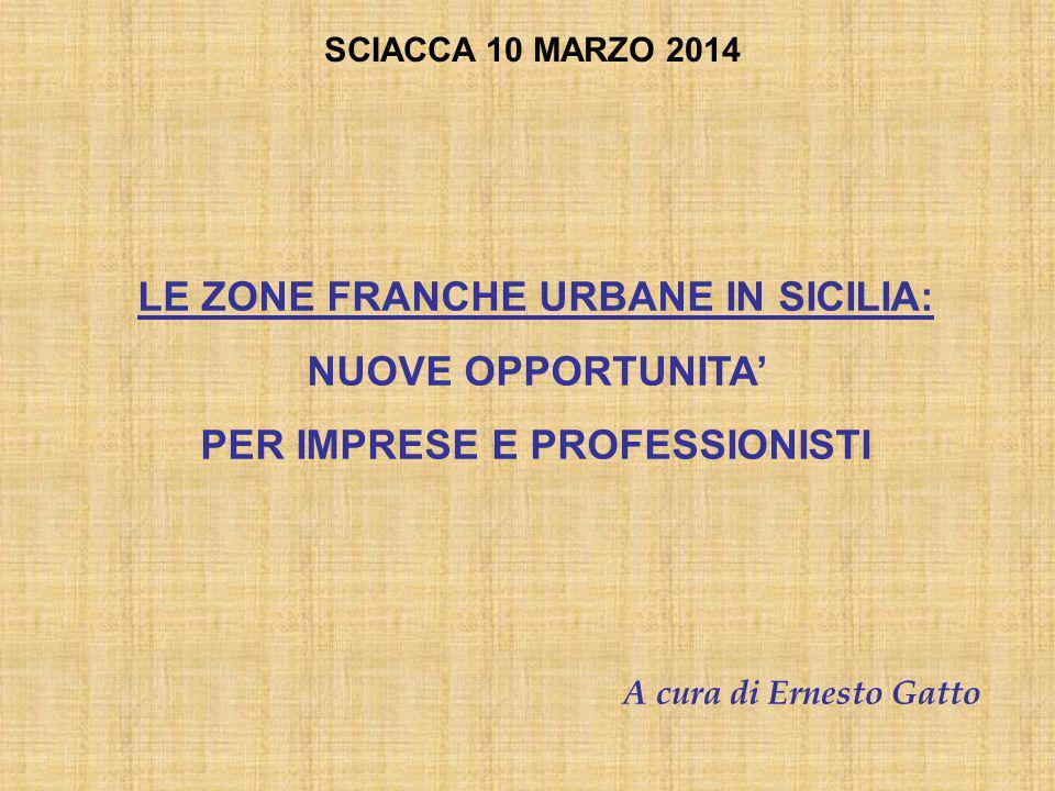 LE ZONE FRANCHE URBANE IN SICILIA: PER IMPRESE E PROFESSIONISTI