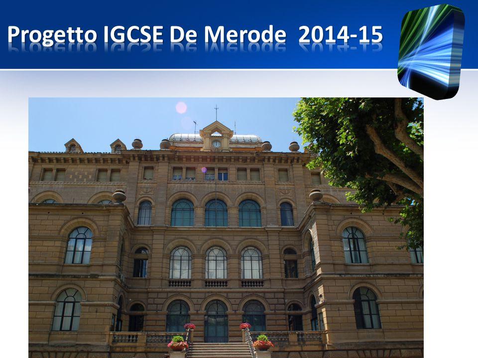 Progetto IGCSE De Merode 2014-15