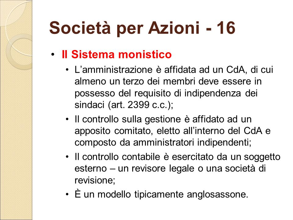 Società per Azioni - 16 Il Sistema monistico