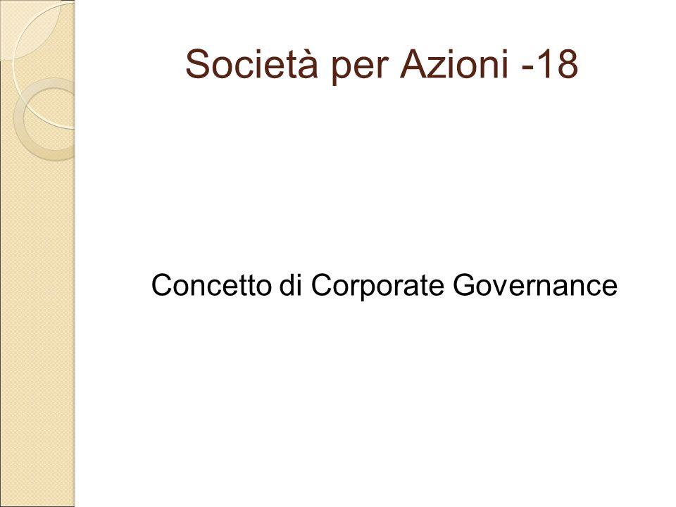 Società per Azioni -18 Concetto di Corporate Governance