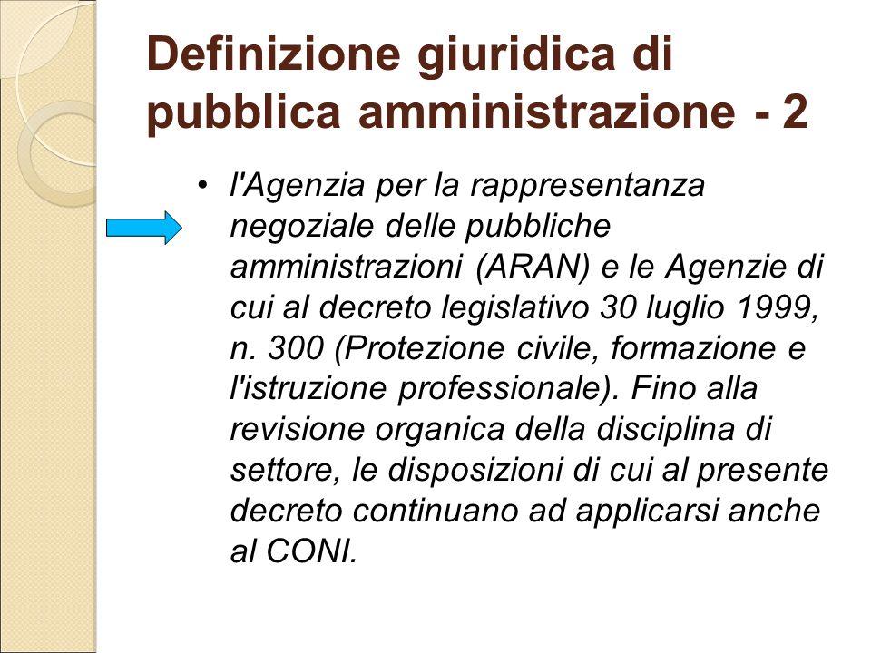 Definizione giuridica di pubblica amministrazione - 2