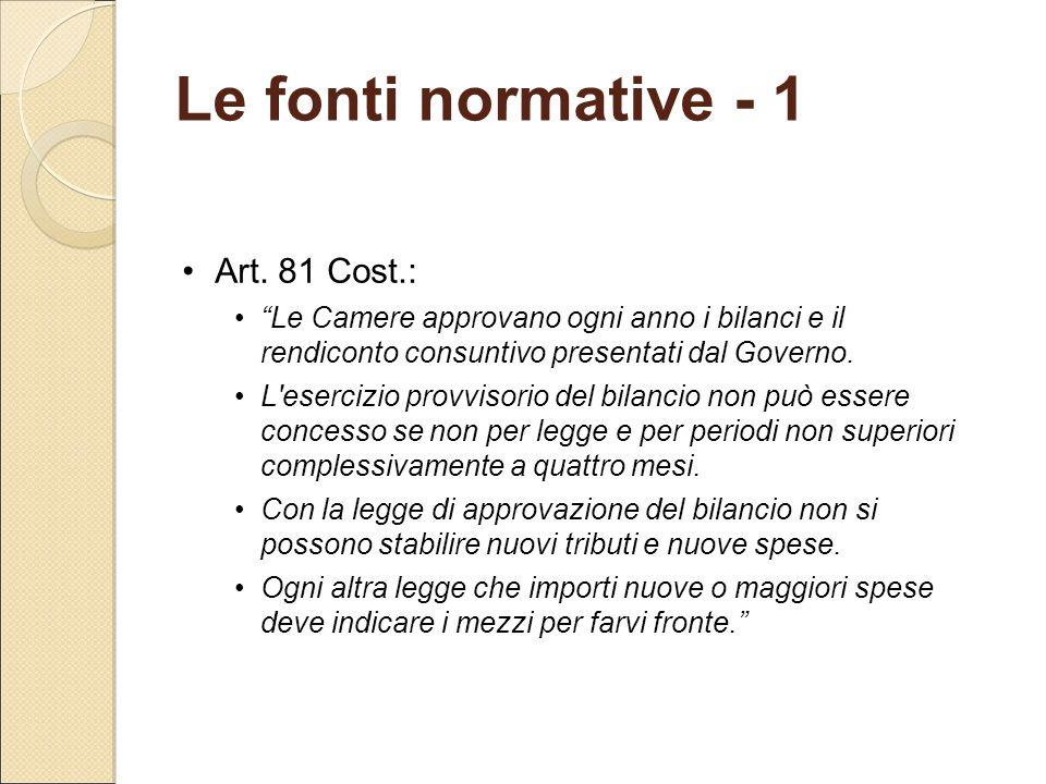 Le fonti normative - 1 Art. 81 Cost.: