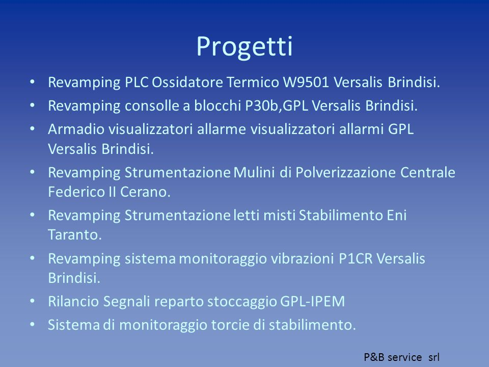 Progetti Revamping PLC Ossidatore Termico W9501 Versalis Brindisi.