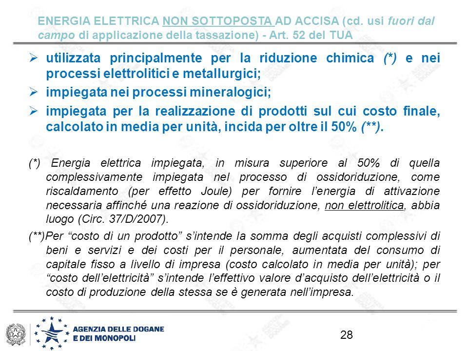 impiegata nei processi mineralogici;