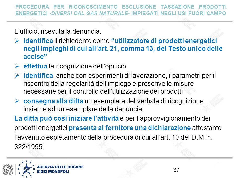 PROCEDURA PER RICONOSCIMENTO ESCLUSIONE TASSAZIONE PRODOTTI ENERGETICI -DIVERSI DAL GAS NATURALE- IMPIEGATI NEGLI USI FUORI CAMPO