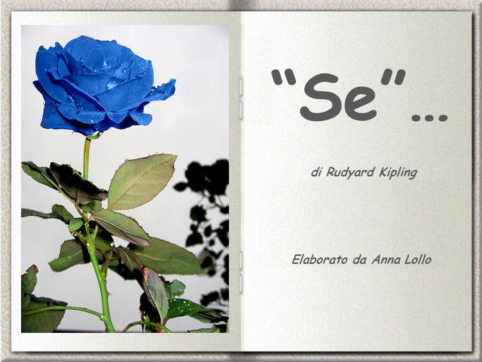 Se … di Rudyard Kipling Elaborato da Anna Lollo