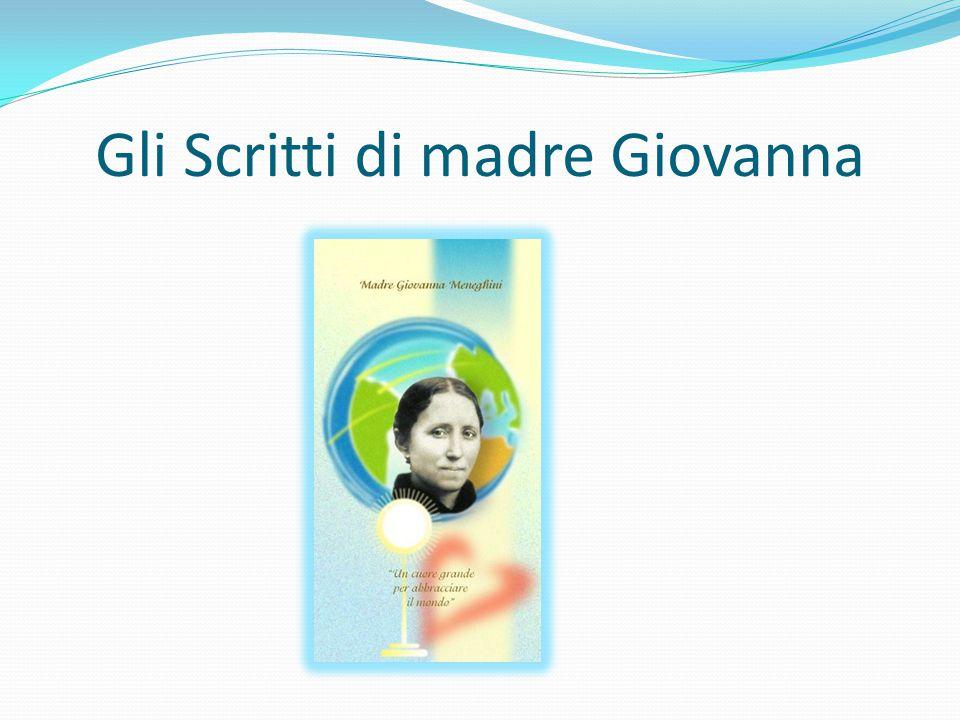 Gli Scritti di madre Giovanna