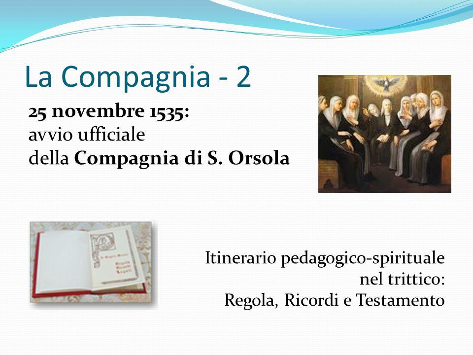 La Compagnia - 2 25 novembre 1535: avvio ufficiale