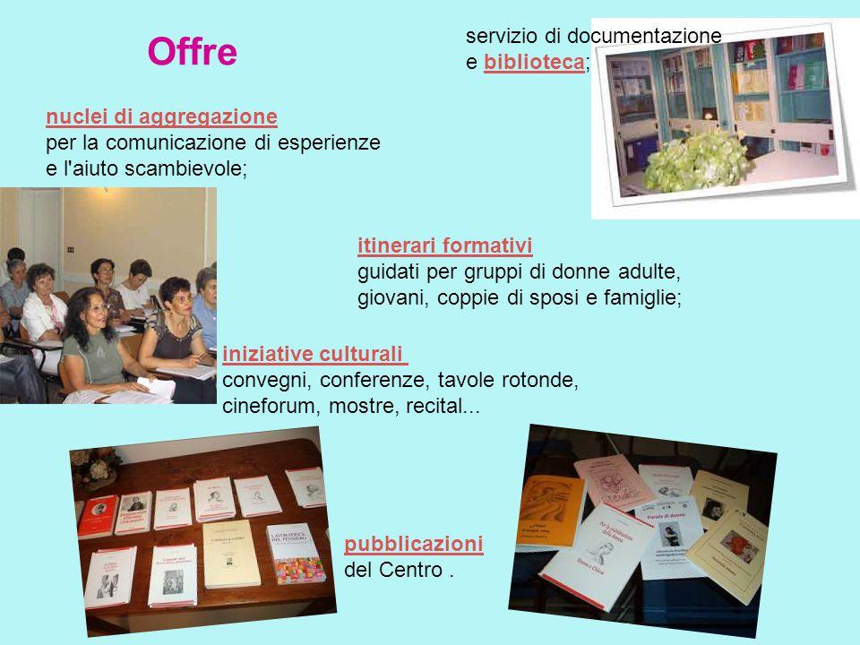 Offre servizio di documentazione e biblioteca; nuclei di aggregazione