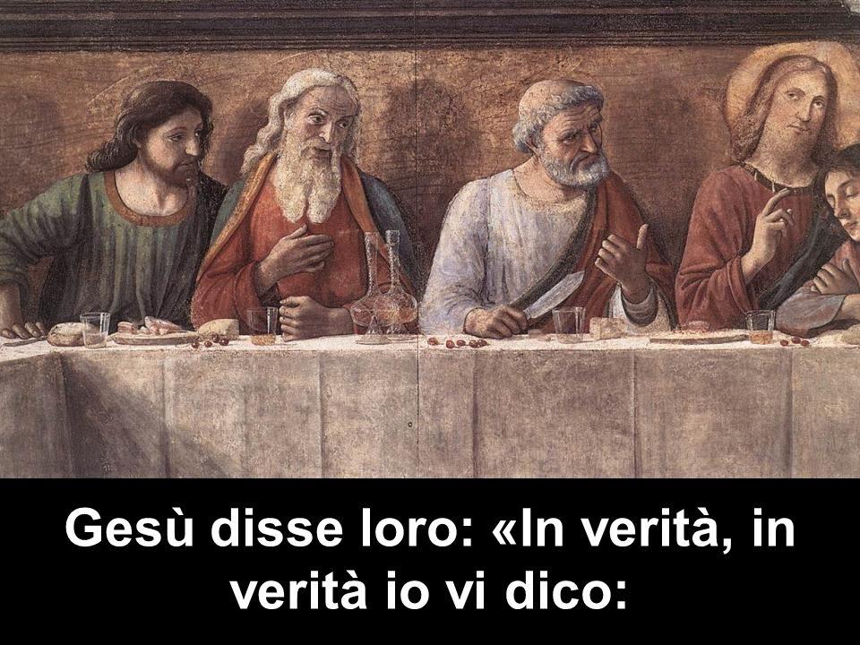 Gesù disse loro: «In verità, in verità io vi dico: