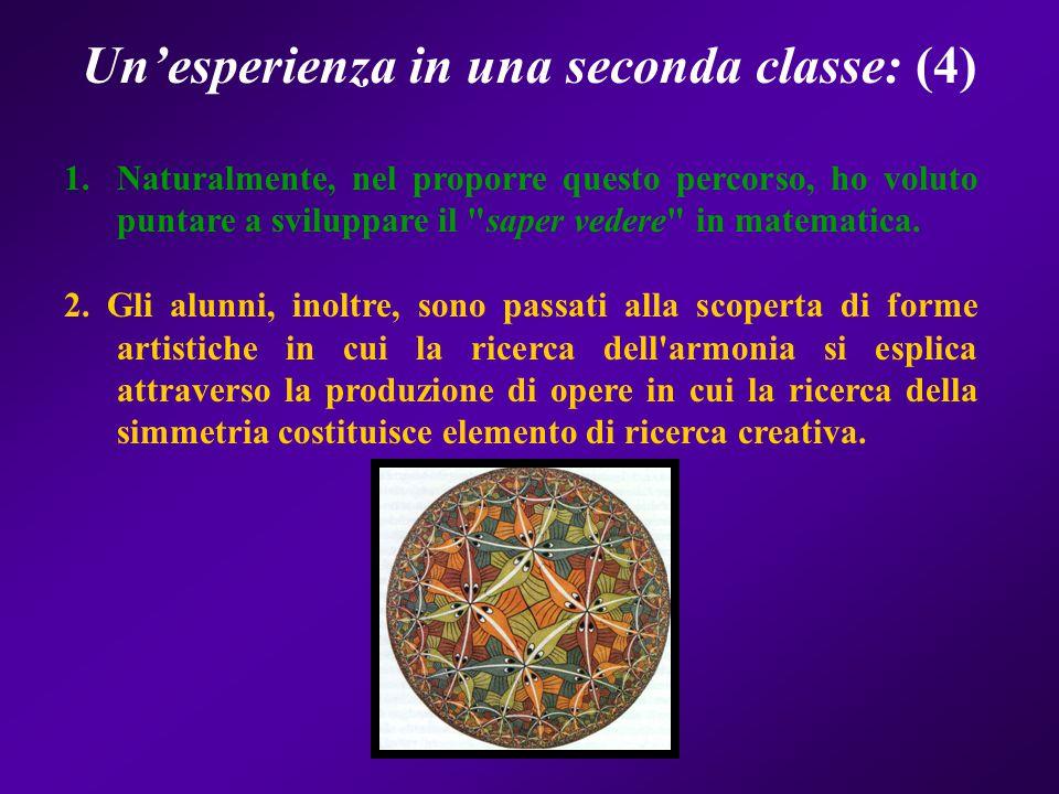 Un'esperienza in una seconda classe: (4)