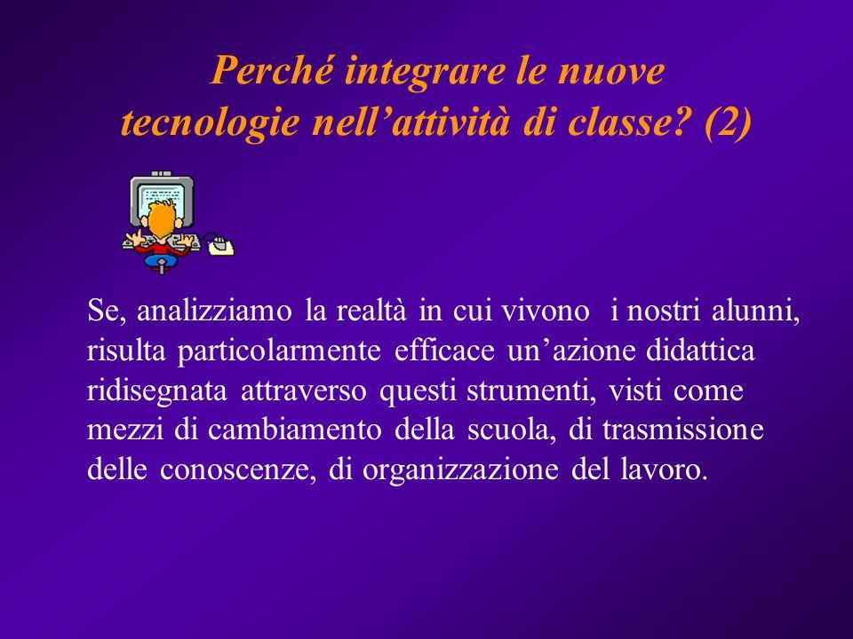 Perché integrare le nuove tecnologie nell'attività di classe (2)