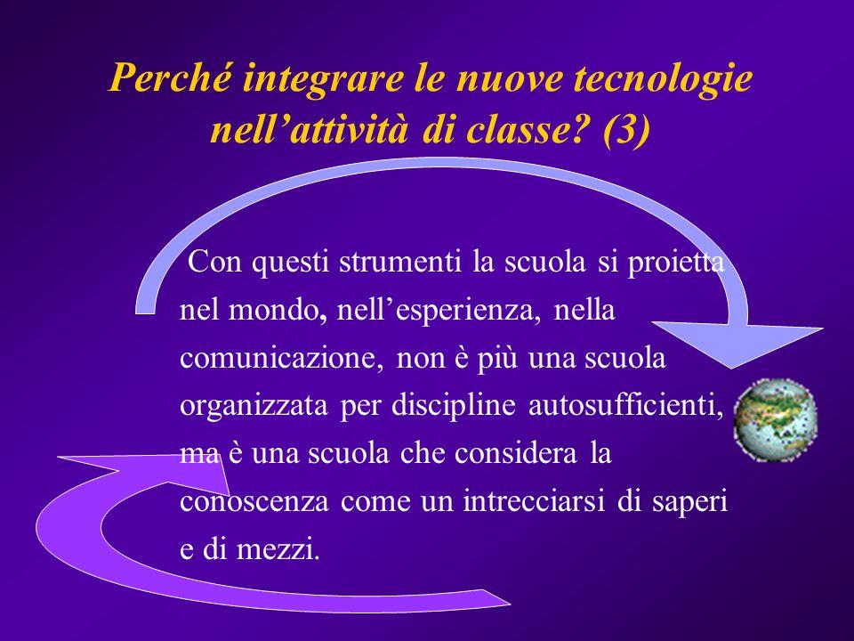 Perché integrare le nuove tecnologie nell'attività di classe (3)
