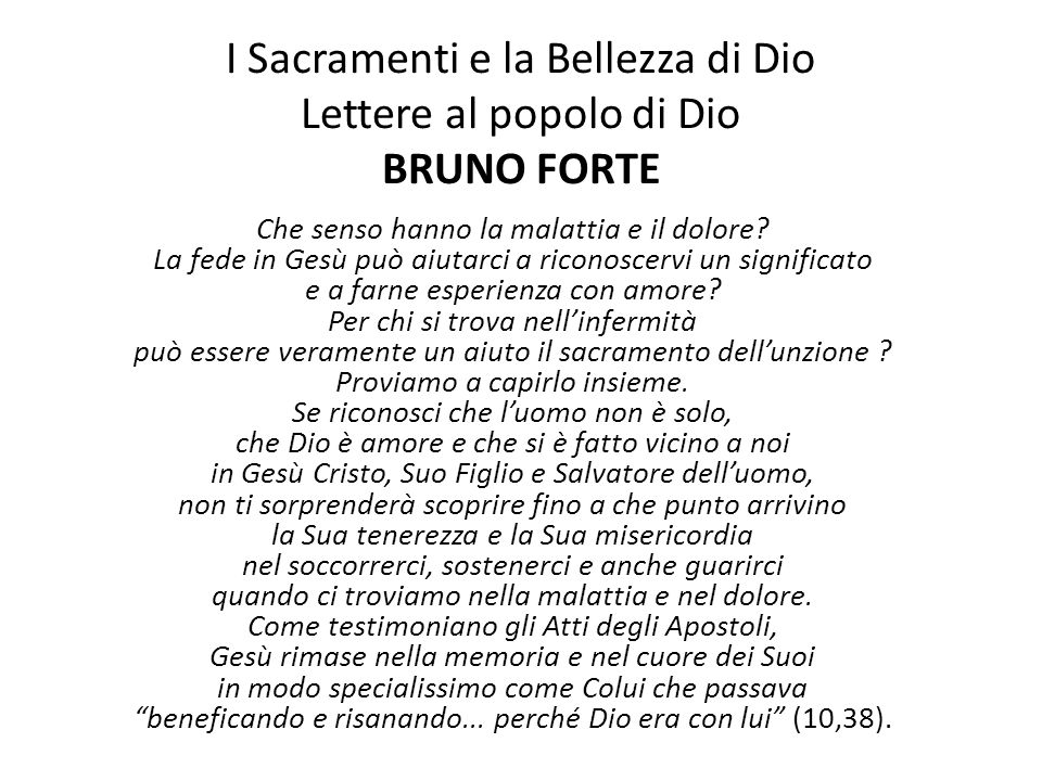 I Sacramenti e la Bellezza di Dio Lettere al popolo di Dio BRUNO FORTE